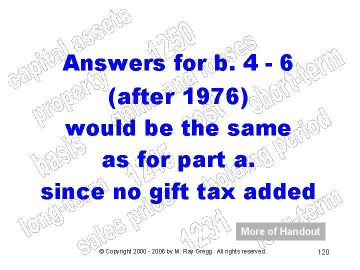 Answers for b. 4 - 6 (after 1976) would be the same as for