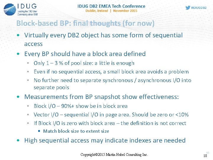 Block-based BP: final thoughts (for now) • Virtually every DB 2 object has some