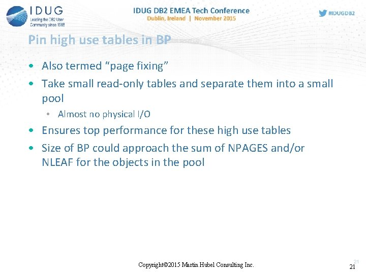 """Pin high use tables in BP • Also termed """"page fixing"""" • Take small"""