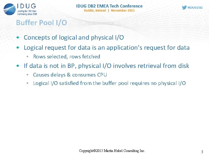 Buffer Pool I/O • Concepts of logical and physical I/O • Logical request for