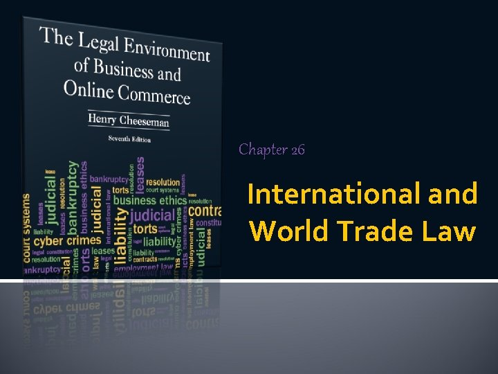 Chapter 26 International and World Trade Law