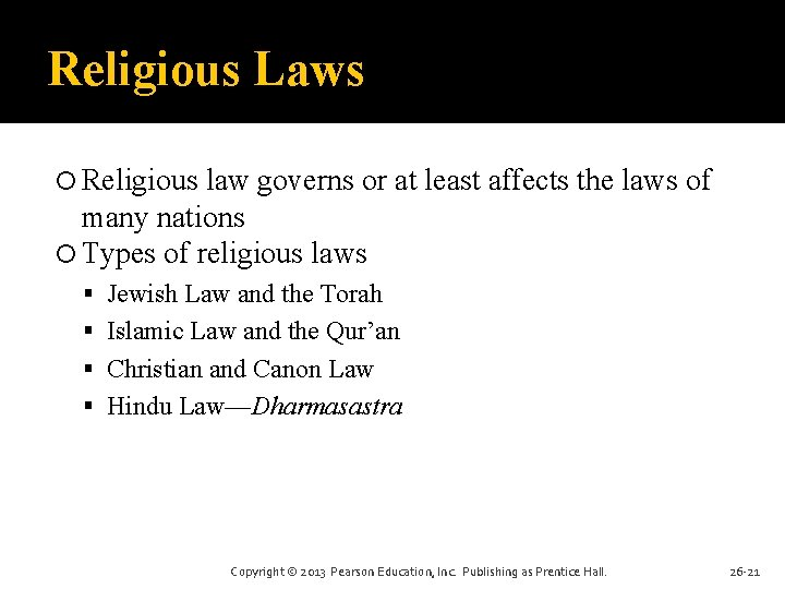 Religious Laws Religious law governs or at least affects the laws of many nations