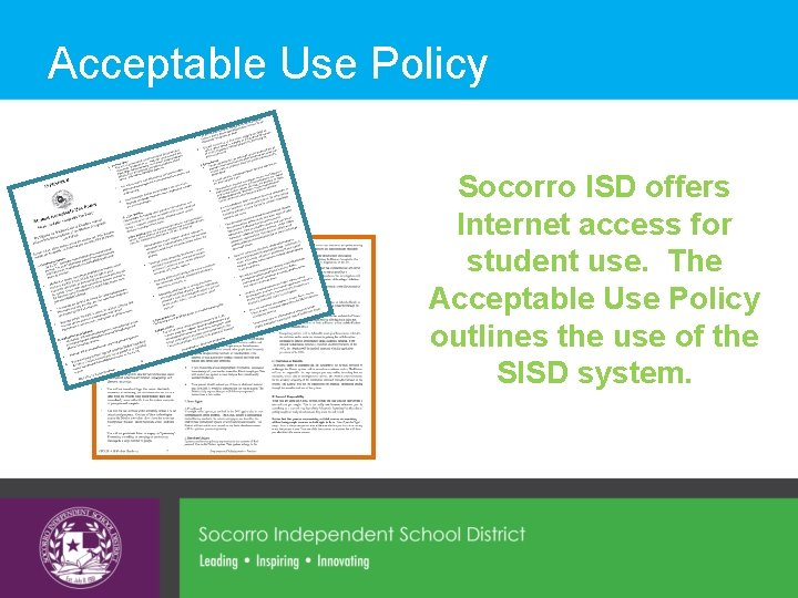 Acceptable Use Policy Socorro ISD offers Internet access for student use. The Acceptable Use