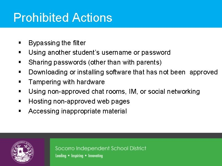 Prohibited Actions § § § § Bypassing the filter Using another student's username or