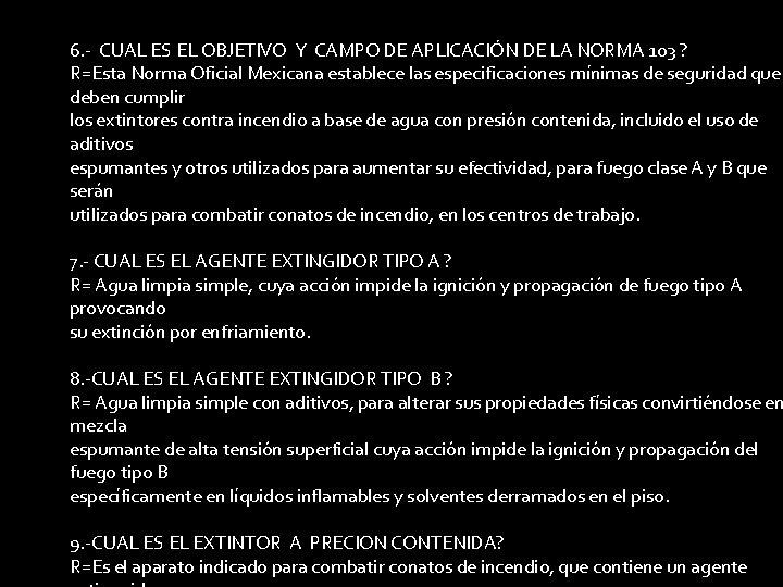 6. - CUAL ES EL OBJETIVO Y CAMPO DE APLICACIÓN DE LA NORMA 103