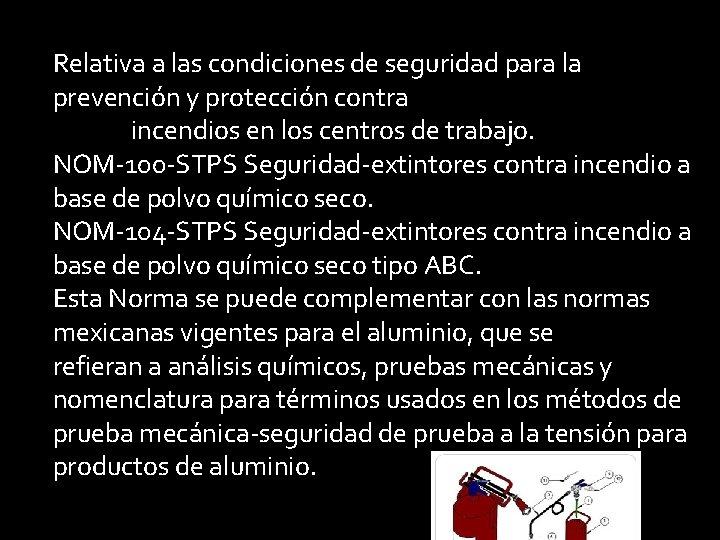 Relativa a las condiciones de seguridad para la prevención y protección contra incendios en