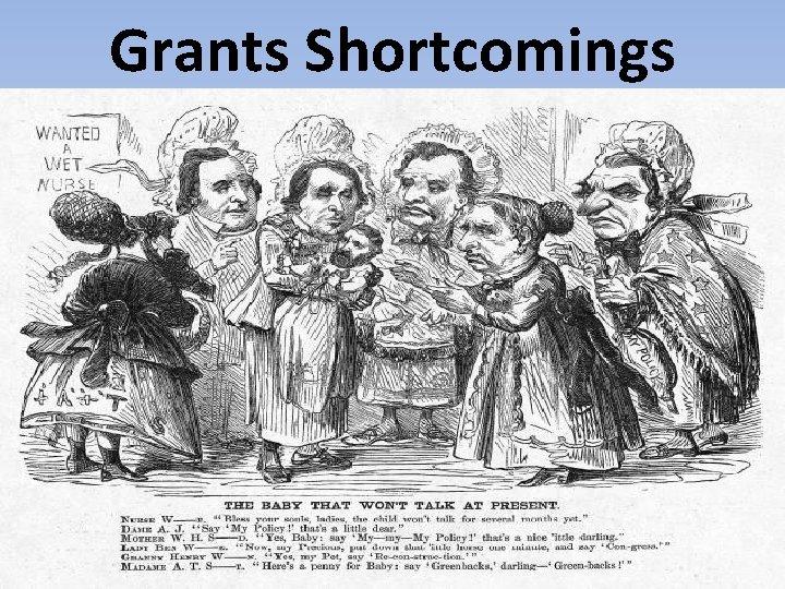 Grants Shortcomings