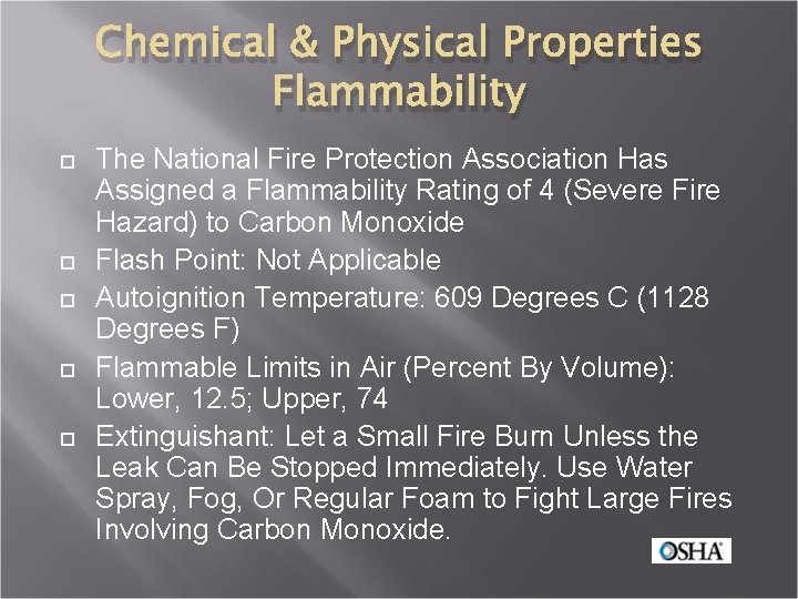 Chemical & Physical Properties Flammability The National Fire Protection Association Has Assigned a Flammability