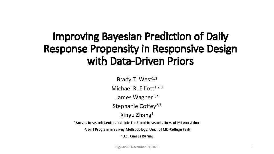 Improving Bayesian Prediction of Daily Response Propensity in Responsive Design with Data-Driven Priors Brady