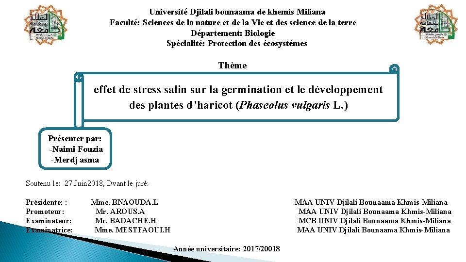 Université Djilali bounaama de khemis Miliana Faculté: Sciences de la nature et de