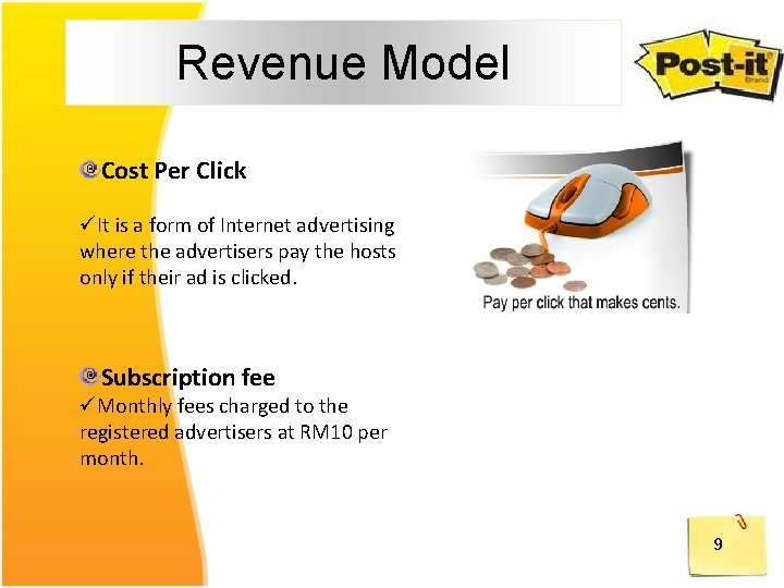 Revenue Model Cost Per Click üIt is a form of Internet advertising where the