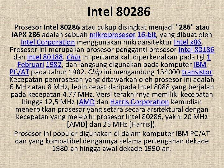 """Intel 80286 Prosesor Intel 80286 atau cukup disingkat menjadi """"286"""" atau i. APX 286"""
