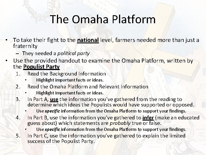The Omaha Platform • To take their fight to the national level, farmers needed