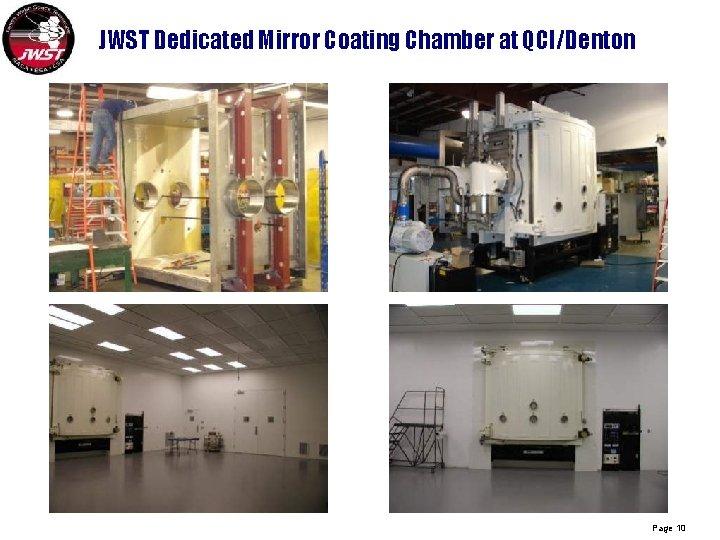 JWST Dedicated Mirror Coating Chamber at QCI/Denton Page 10