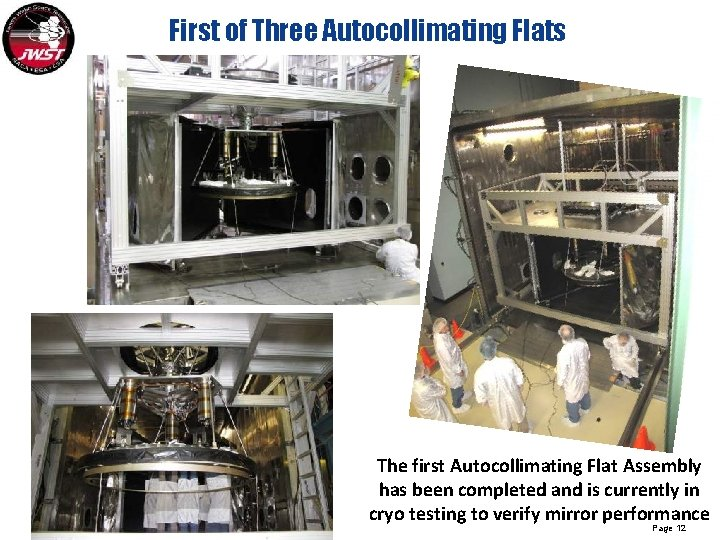First of Three Autocollimating Flats The first Autocollimating Flat Assembly has been completed and