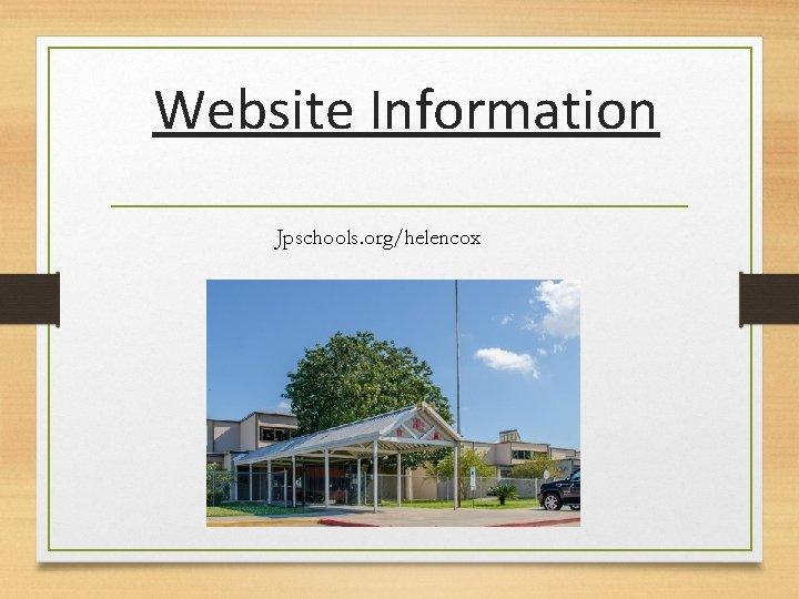 Website Information Jpschools. org/helencox