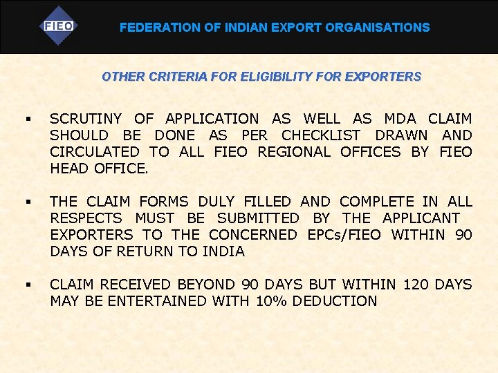 FEDERATION OF INDIAN EXPORT ORGANISATIONS OTHER CRITERIA FOR ELIGIBILITY FOR EXPORTERS § § §
