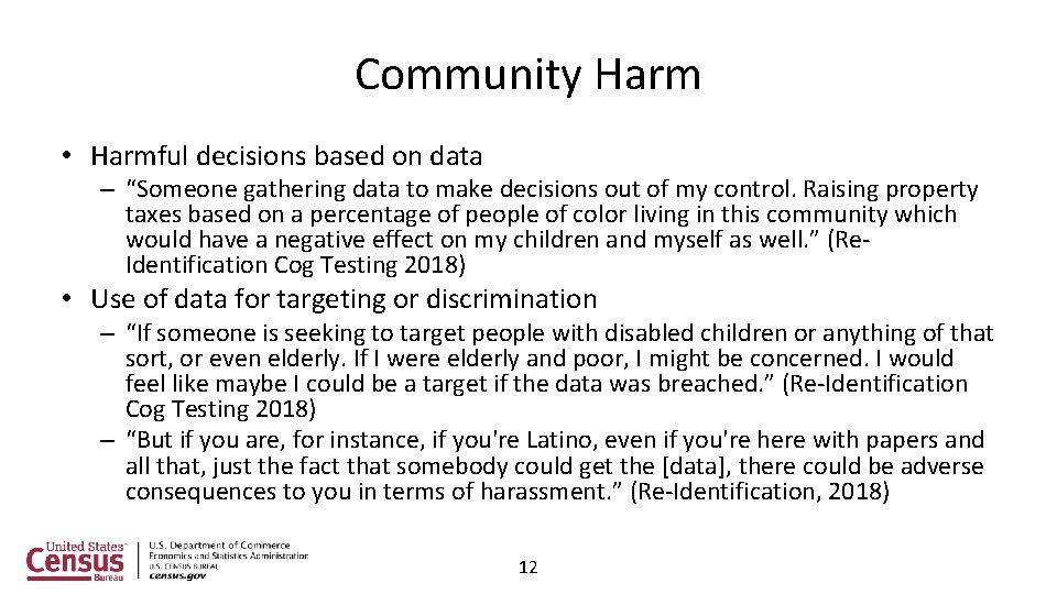 "Community Harm • Harmful decisions based on data – ""Someone gathering data to make"
