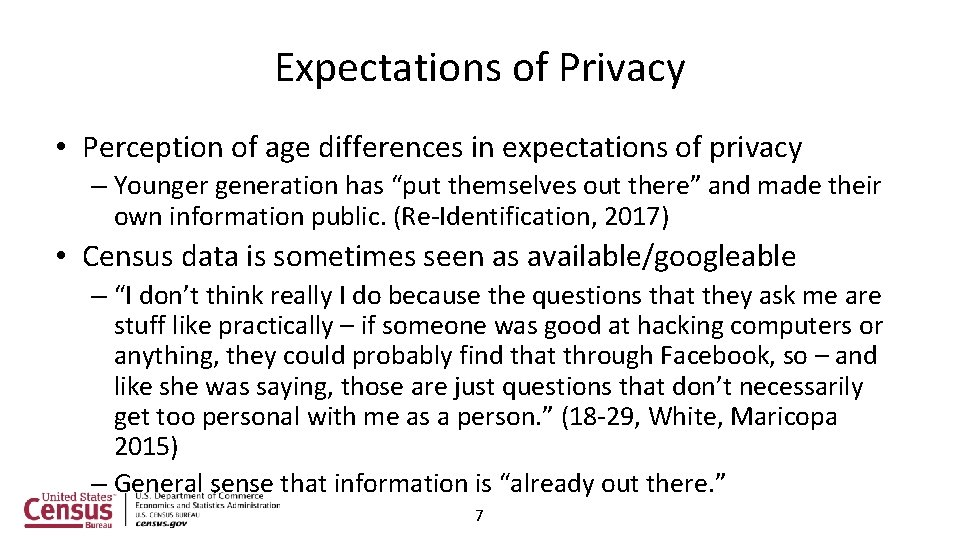 Expectations of Privacy • Perception of age differences in expectations of privacy – Younger