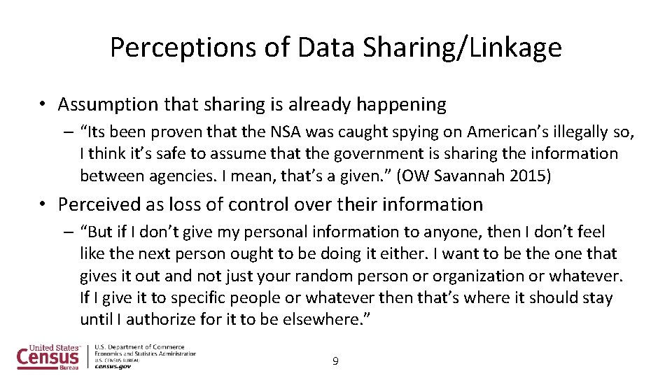 """Perceptions of Data Sharing/Linkage • Assumption that sharing is already happening – """"Its been"""