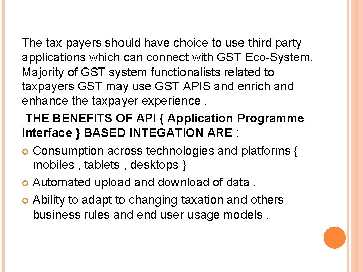 The tax payers should have choice to use third party applications which can connect
