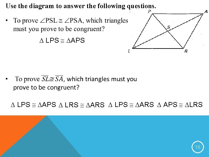 Use the diagram to answer the following questions. LPS APS LRS ARS LPS ARS