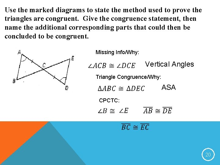 Use the marked diagrams to state the method used to prove the triangles are