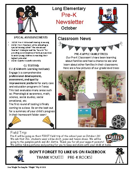 Long Elementary Pre-K Newsletter October SPECIAL ANNOUNCEMENTS • • • 10/16: Pre-K Vision and