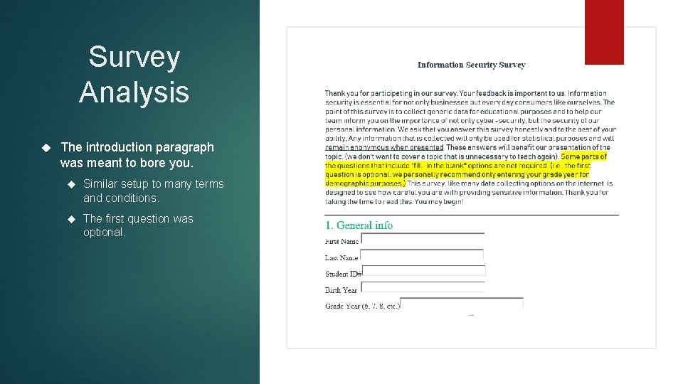 Survey Analysis The introduction paragraph was meant to bore you. Similar setup to many