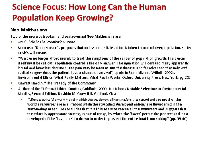 Science Focus: How Long Can the Human Population Keep Growing? Neo-Malthusians Two of the