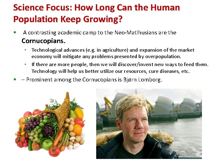 Science Focus: How Long Can the Human Population Keep Growing? § A contrasting academic