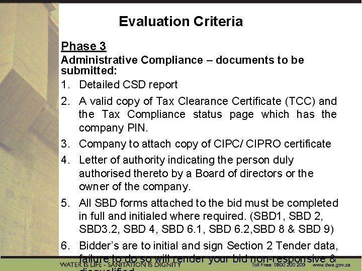 Evaluation Criteria Phase 3 Administrative Compliance – documents to be submitted: 1. Detailed CSD