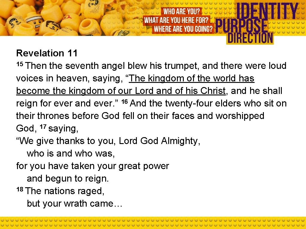 Revelation 11 15 Then the seventh angel blew his trumpet, and there were loud