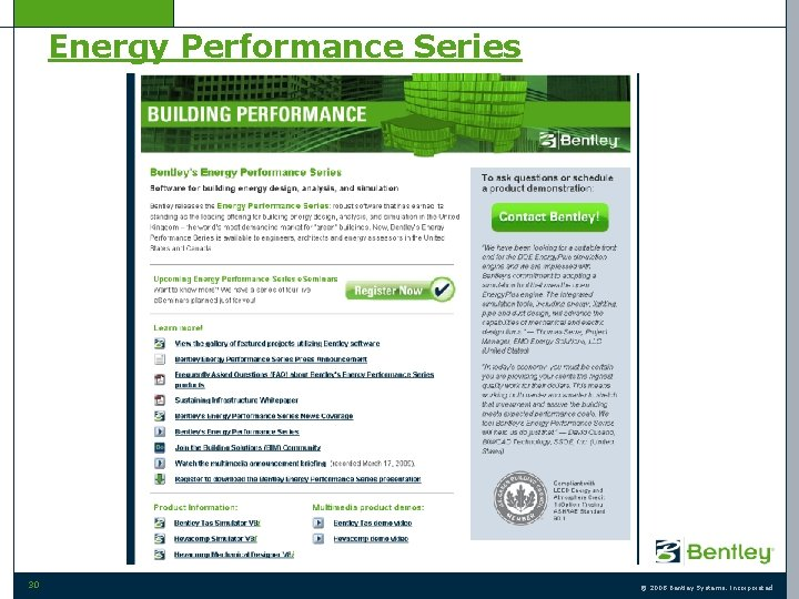 Energy Performance Series 30 © 2008 Bentley Systems, Incorporated