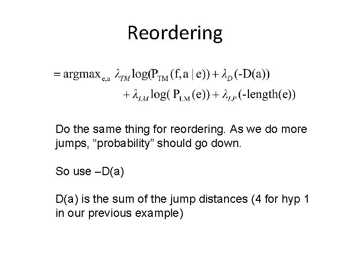 """Reordering Do the same thing for reordering. As we do more jumps, """"probability"""" should"""