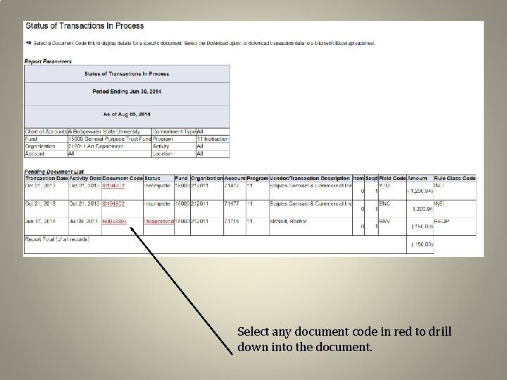 Select any document code in red to drill down into the document.