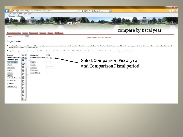 compare by fiscal year Select Comparison Fiscal year and Comparison Fiscal period