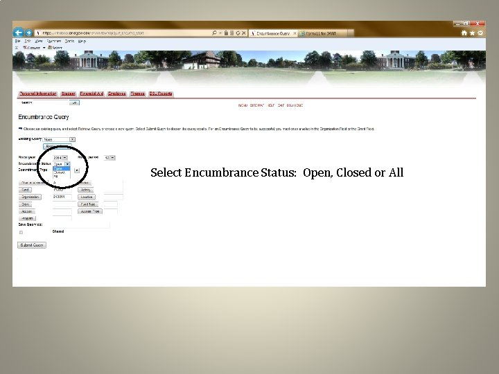 Select Encumbrance Status: Open, Closed or All