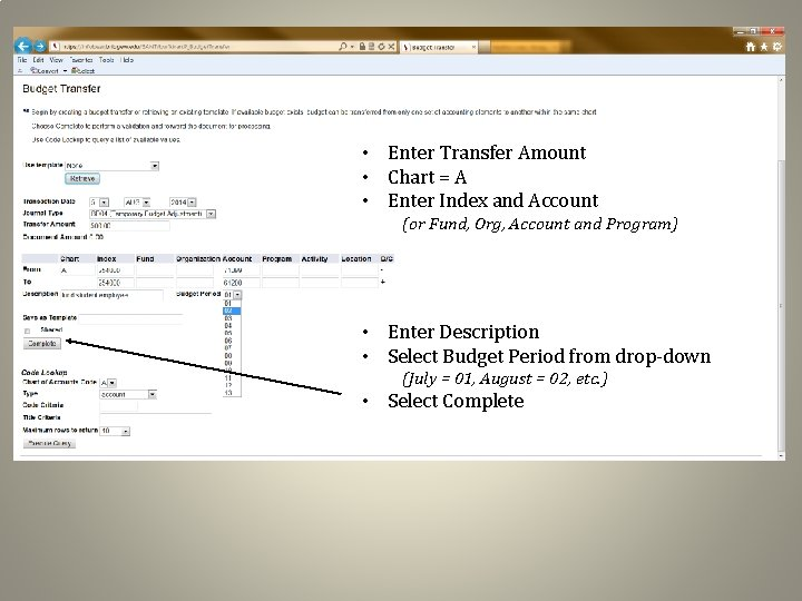 • Enter Transfer Amount • Chart = A • Enter Index and Account