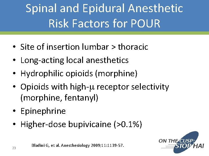 Spinal and Epidural Anesthetic Risk Factors for POUR Site of insertion lumbar > thoracic
