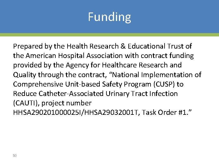 Funding Prepared by the Health Research & Educational Trust of the American Hospital Association