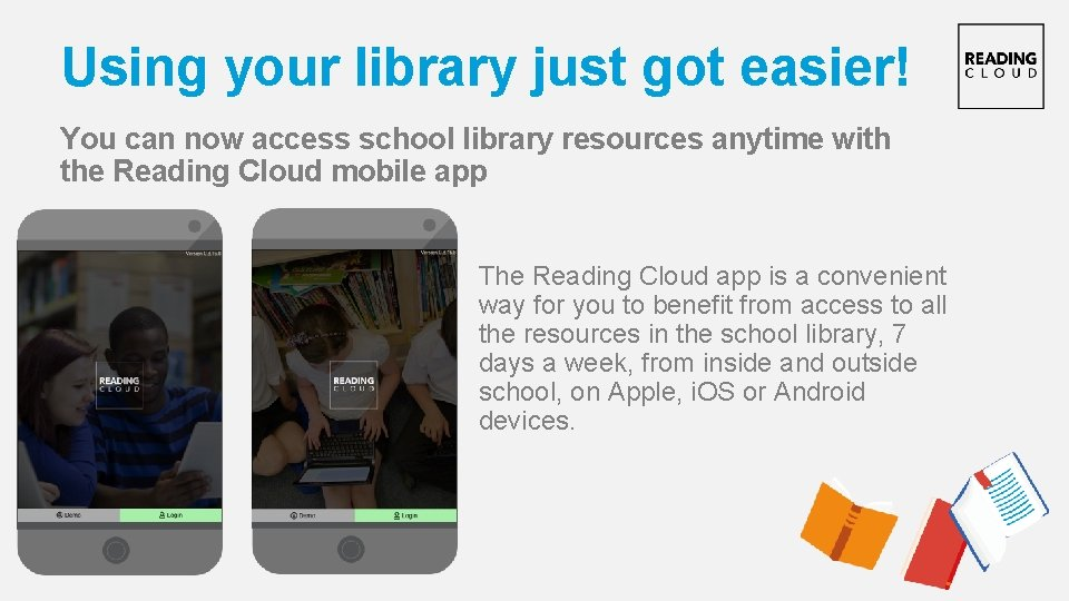 Using your library just got easier! You can now access school library resources anytime