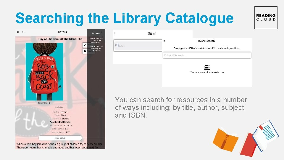 Searching the Library Catalogue You can search for resources in a number of ways