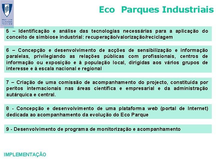 Eco Parques Industriais 5 – Identificação e análise das tecnologias necessárias para a aplicação