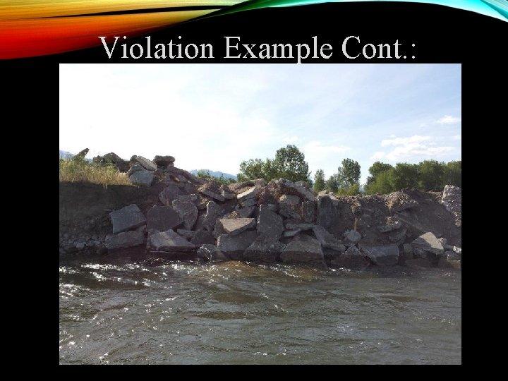 Violation Example Cont. :