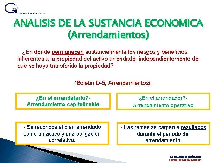 ANALISIS DE LA SUSTANCIA ECONOMICA (Arrendamientos) ¿En dónde permanecen sustancialmente los riesgos y beneficios