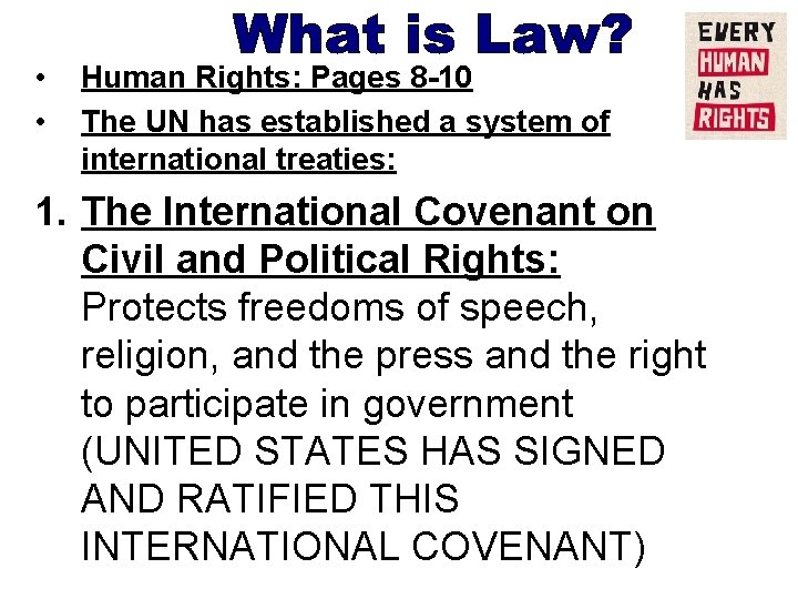• • Human Rights: Pages 8 -10 The UN has established a system