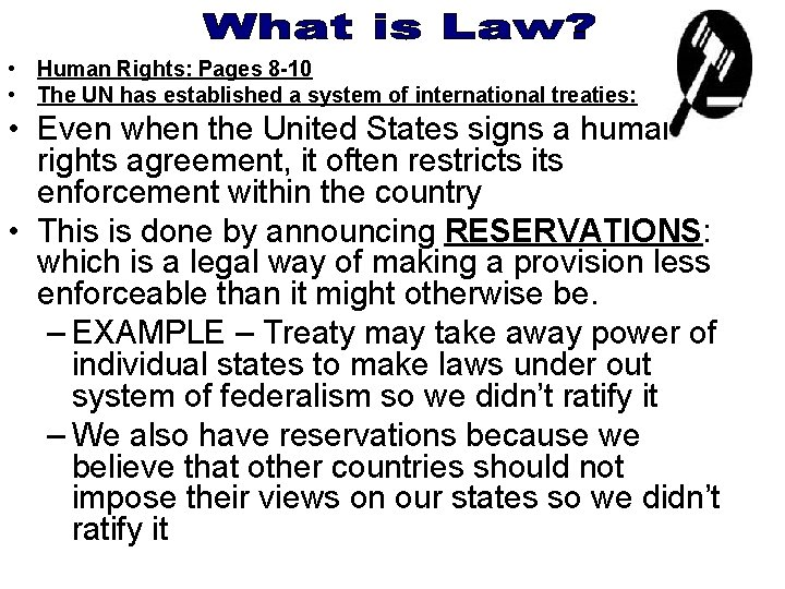• Human Rights: Pages 8 -10 • The UN has established a system