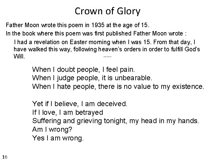 Crown of Glory Father Moon wrote this poem in 1935 at the age of