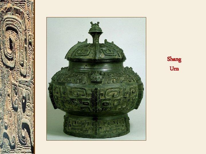 Shang Urn